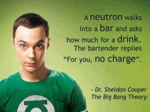 Sheldon Cooper | Big Bang Theory | Nerd Humor